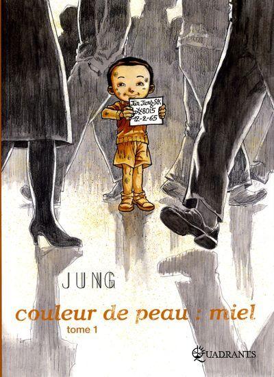 Couleur de peau : miel / Tome 1 / Jung