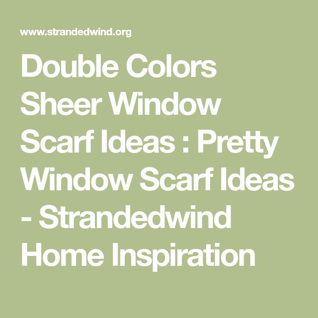 Best 25+ Window scarf ideas on Pinterest