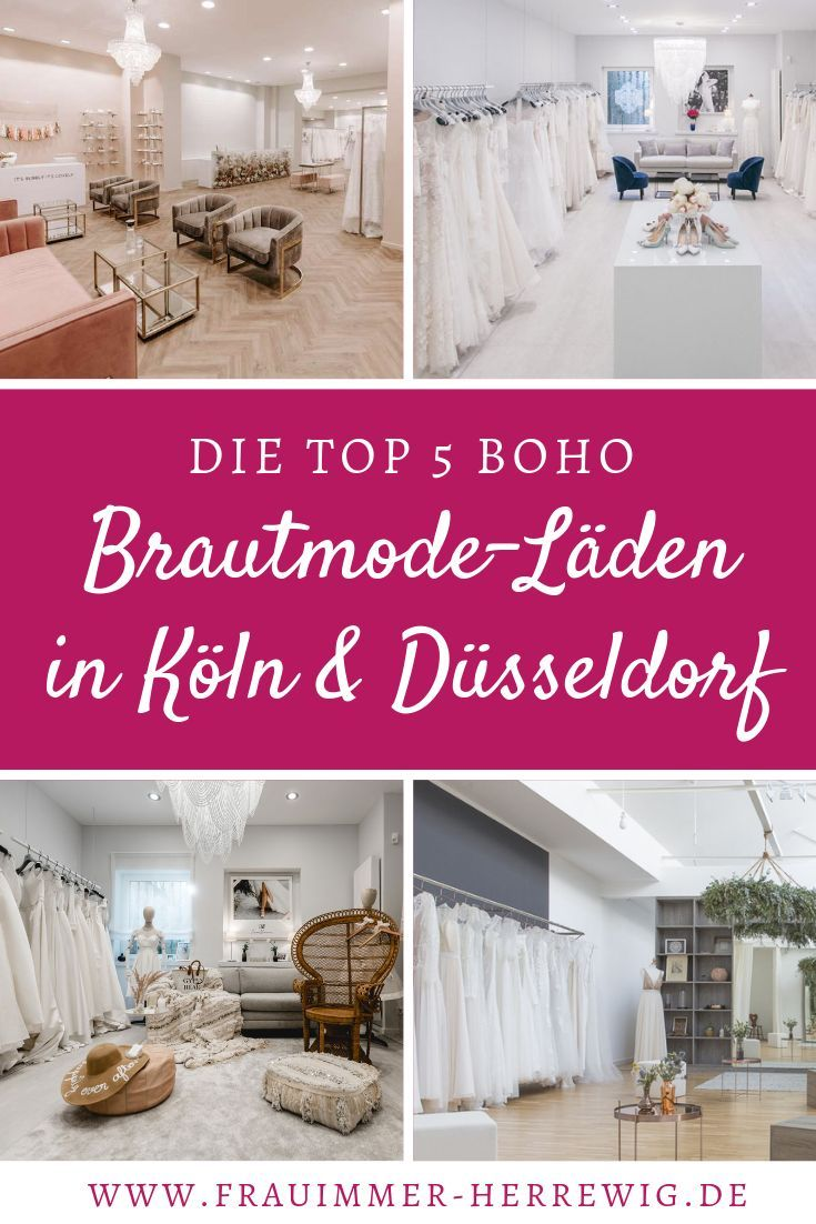 Boho Hochzeitskleider Shoppen Die Top 5 Brautmodeladen In Koln Und Dusseldorf Hochzeit Hochzeit Feiern Boho