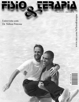 Edição 08 da Revista NovaFisio. Tudo sobre Fisioterapia. Com uma entrevista com o Ronaldo Fenômeno e seu fisioterapeuta da época, Dr. Nilton Petrone.