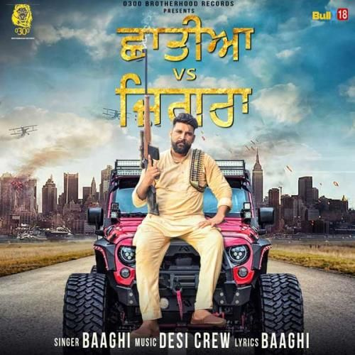 #ChatiyanVSJigra by #Baaghi  #0300Brotherhood Records Presents latest track chatiyan vs jigraa by Baaghi  #ChatiyanVSJigrabaaghi #baaghilatestsong #latestsongChatiyanVSJigra #latestsongs2017 #downloadlatestsong2017 http://m.raunka.com/music/download/chatiyan-vs-jigraa