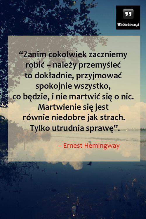 Zanim cokolwiek zaczniemy robić... #Hemingway-Ernest, #Działanie…