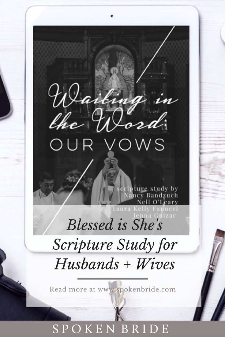 Our Vows Introducing Blessed Is Shes Scripture Study For Couples Catholic MarriageMarriage