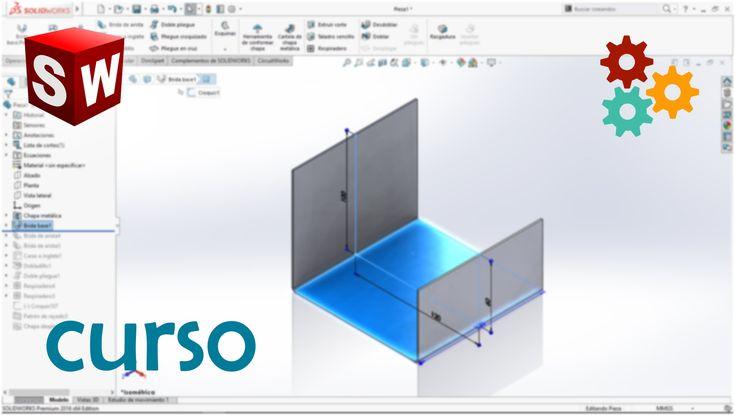[1] Diseño de Chapa Metálica con Solidworks - Brida Base y Parámetros de...