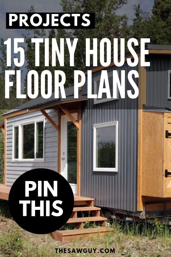 15 Tiny House Floor Plans The Saw Guy House Flooring House Floor Plans Pallet House Plans