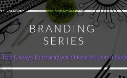 Branding Business on a budget