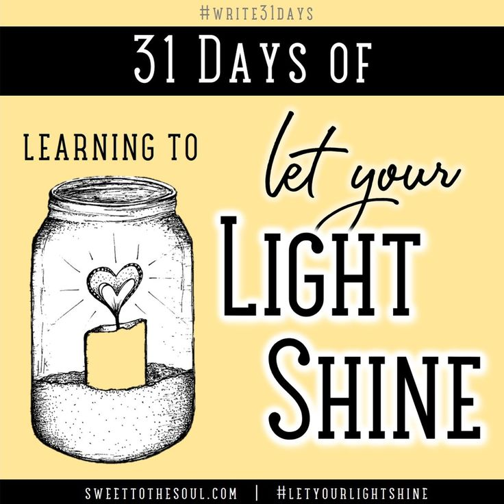 Join us for 31 Days of learning to Let Your Light Shine during this month's scripture series.