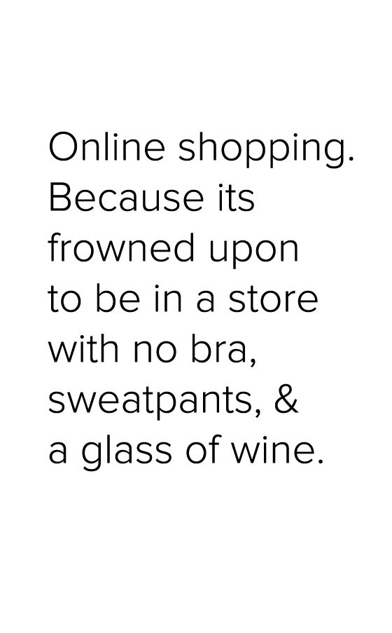 And there is no chance that you will be escorted out of the store for looking like a insane drunkard...