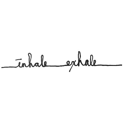 "A calming tattoo design of the words ""Inhale, exhale"" made with one line could be used as a band around the wrist."