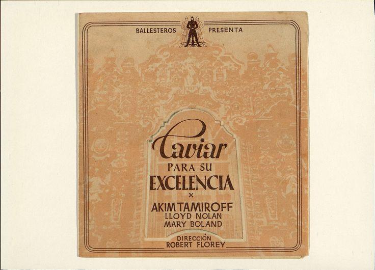 13.Caviar para su excelencia. Dirigida por Robert Florey. Barcelona: I. G. Viladot, [1939]. #ProgramasdeMano #BbtkULL #Troquelados #DiadelLibro2014