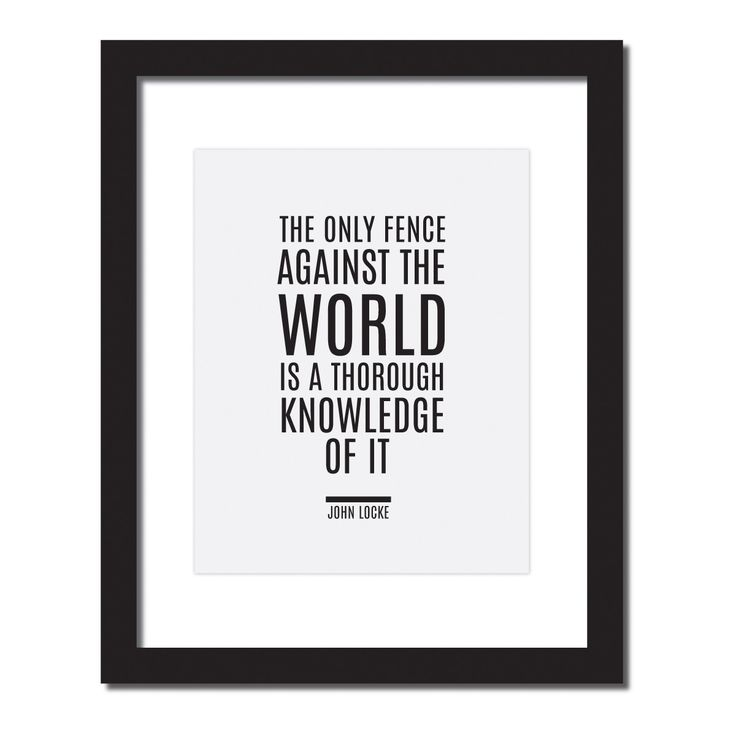"Inspirational quote print ""The only fence against the world is a thorough knowledge of it."" - John Locke"