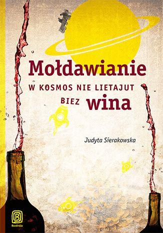 Mołdawianie w kosmos nie lietajut biez wina - Judyta Sierakowska #moldawia #moldova #bezdroza