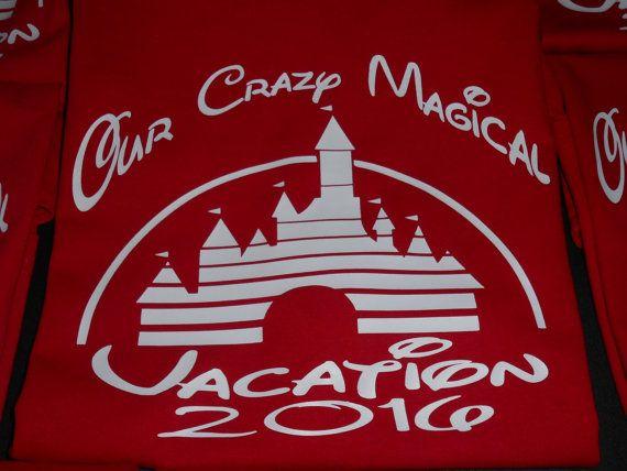 Our Crazy Magical Vacation - Disney vacation shirts - disney shirts - Family disney shirts - Disney Family trip shirts - Custom Disney shirt