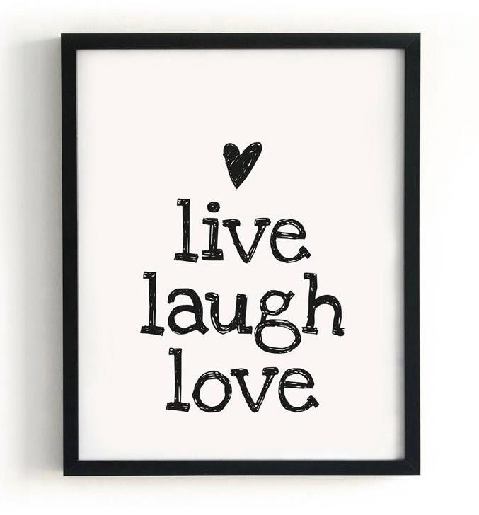 Poster `live Laugh love`. Formaat 400 x 500 mm.  Papier 135 grs. Satin  Poster is exclusief lijst.
