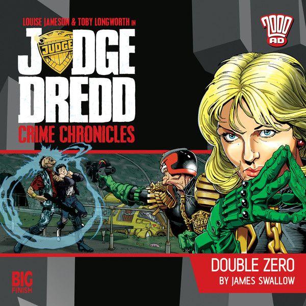 22. Judge Dredd: Crime Chronicles - Double Zero