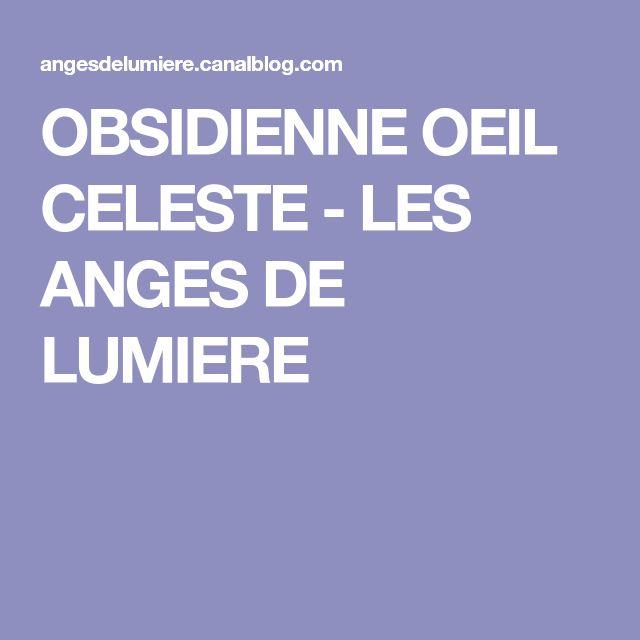OBSIDIENNE OEIL CELESTE - LES ANGES DE LUMIERE