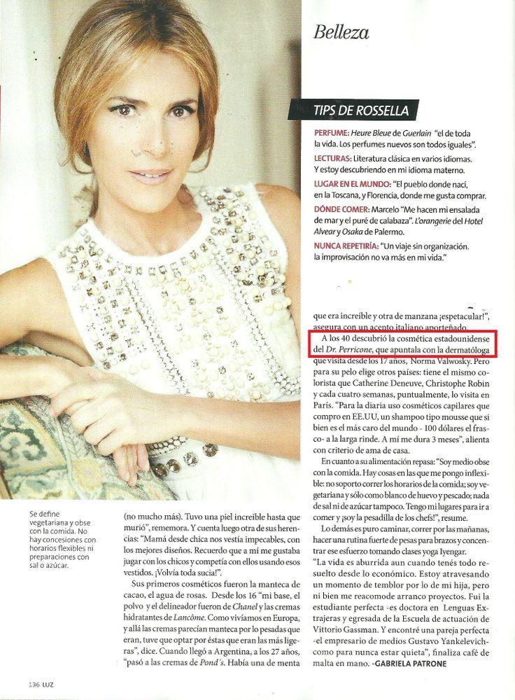Rossella Della Giovampaola: Sofisticación y Belleza (5 fotos) Rossella cuenta sus secretos de belleza en la Revista Luz. Desde los 40 años que usa productos Dr Perricone.
