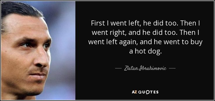 Zlatan quotes – on making defenders look like little boys.