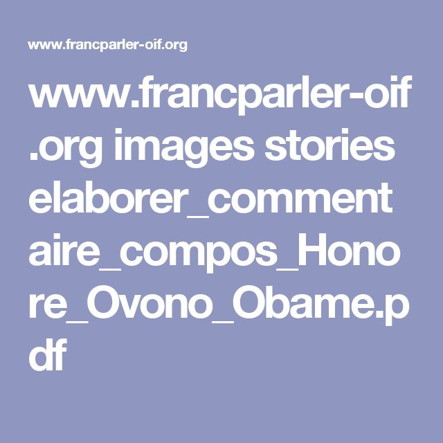 www.francparler-oif.org images stories elaborer_commentaire_compos_Honore_Ovono_Obame.pdf