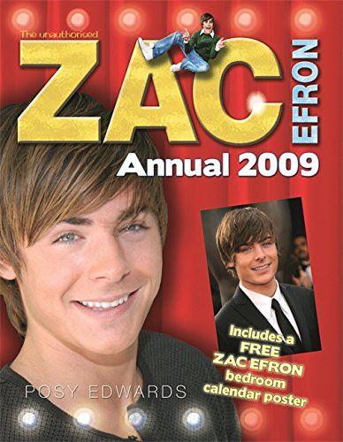 The Zac Efron Annual 2009