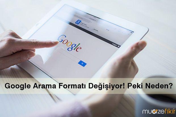 Google arama formatı değişiyor. Peki yeni güncellemeler beraberin neleri getiriyor? Web sitesi sahiplerinin dikkat etmesi gerekenler nelerdir?