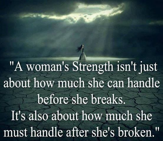 A woman's Strength.
