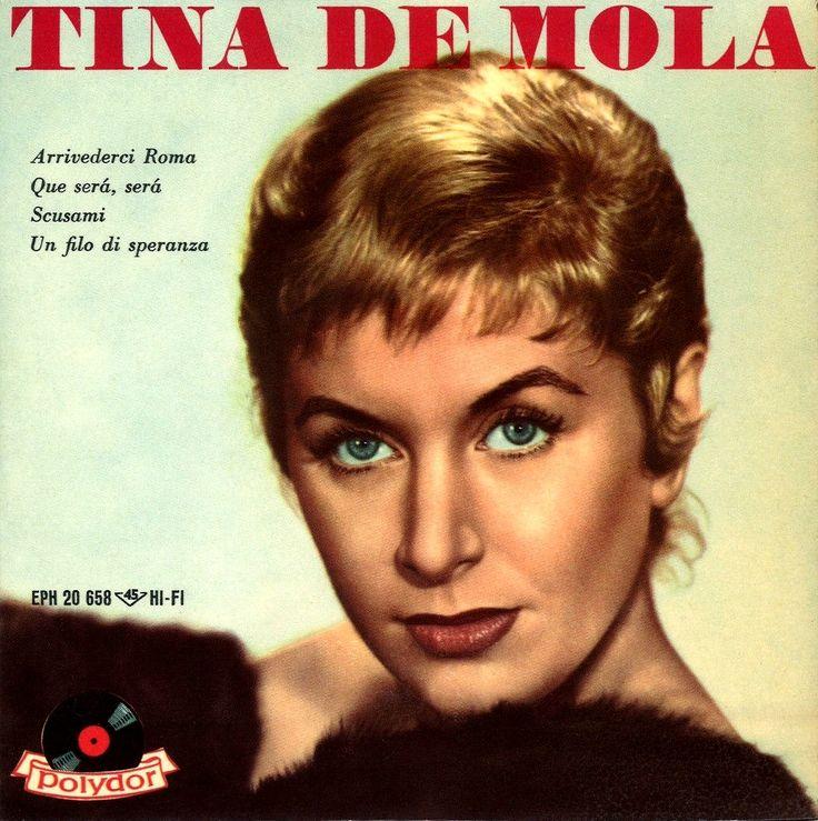 """Tina De Mola. Cover of EP """"Arrivederci Roma/Que Sera, Sera/Scusami [Pardon Me]/Un filo di speranza [A Thread of Hope]"""" (Polydor, 1960), with conductor Pippo Barzizza and his Orchestra."""