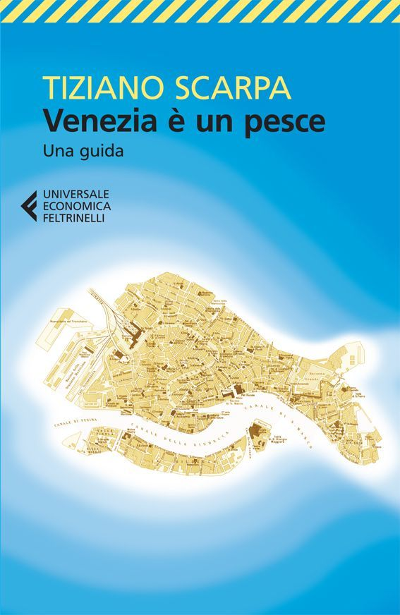"""T. Scarpa, """"Venezia è unpesce"""" ‹ Lettore — WordPress.com"""