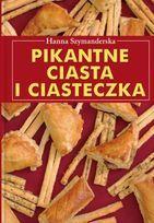 Pikantne ciasta i ciasteczka-Szymanderska Hanna