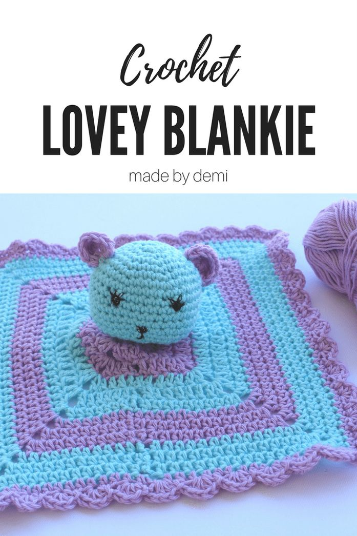 CROCHET LOVEY BLANKIE | the perfect baby gift | made by demi