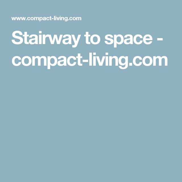 Stairway To Space   Compact Living.com