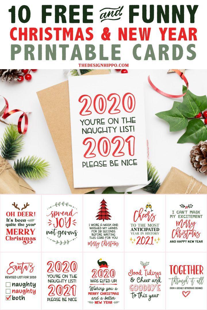 Printable Christmas Cards 2021 10 Free And Funny Printable Christmas New Year Cards Funny Printables Free Christmas Printables Christmas Printables