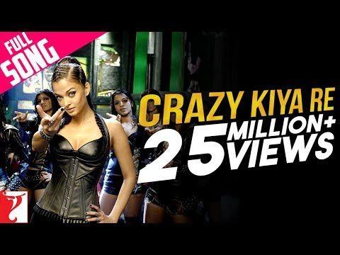 Crazy Kiya Re - Full Song | Dhoom:2 | Hrithik Roshan | Aishwarya Rai | Sunidhi Chauhan - YouTube