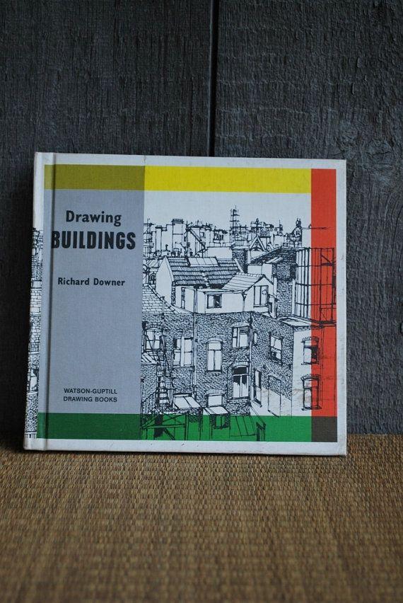 vintage book:  Drawing Buildings