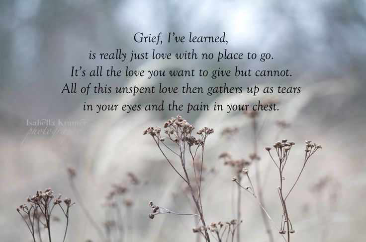 Grief, I've learned ...