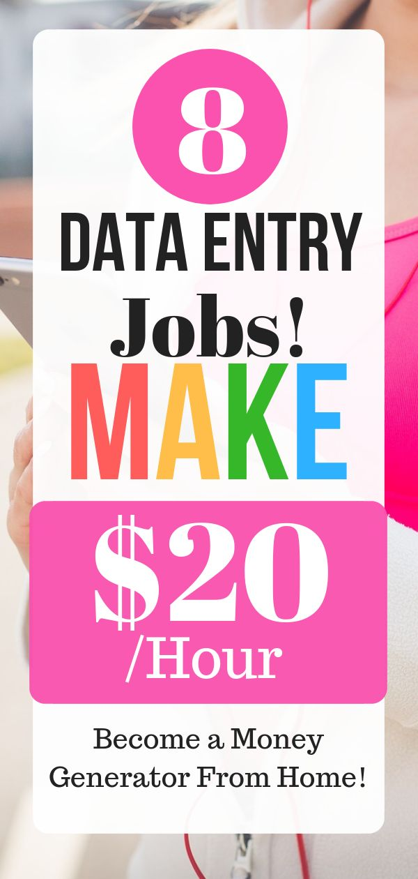 8 Data Entry Jobs! Make $20 /Hour Become a Money Generator From Home!
