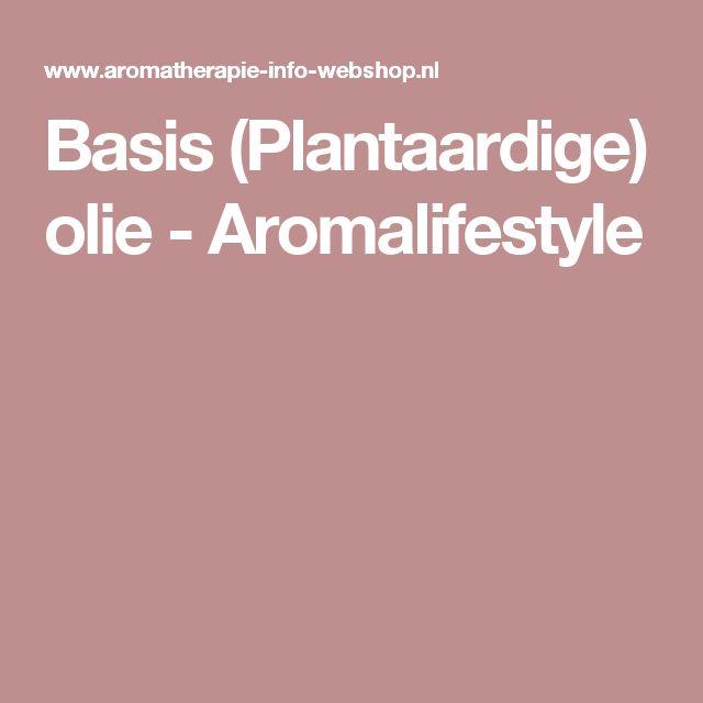 Basis (Plantaardige) olie - Aromalifestyle