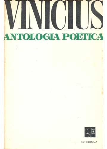 Antologia Poética - livro de Vinicius de Moraes -editora José Olympio