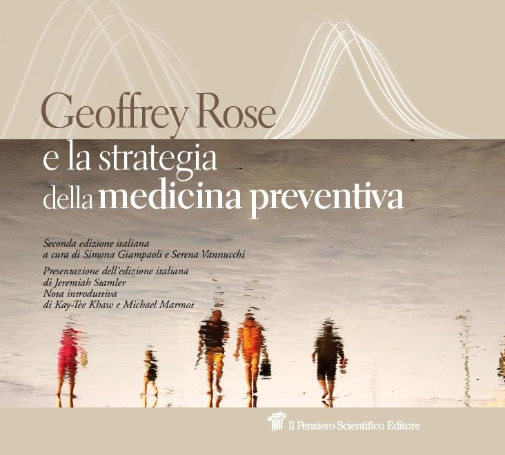 Goeffrey Rose e la strategia della medicina preventiva  € 29