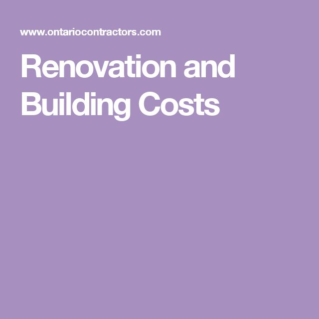 Renovation and Building Costs