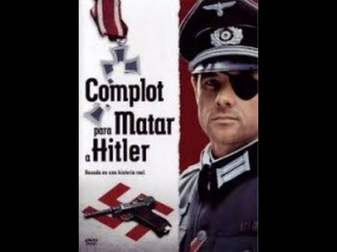 Complot Para Matar A Hitler 1980 Peliculas Completas En Español