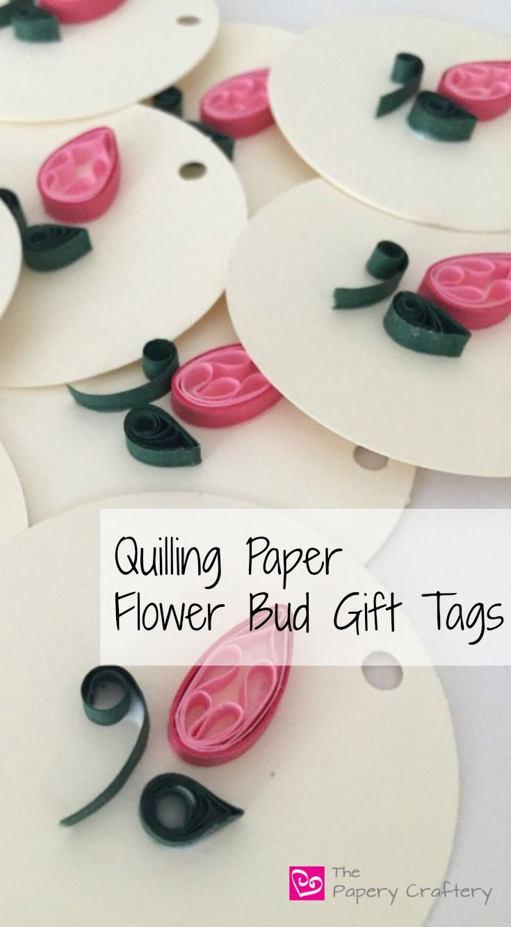 Quilling Paper Flower Bud Gift Tags. A perfect accent to Mother's Day gifts or Bridal shower decor. Simple and sweet!