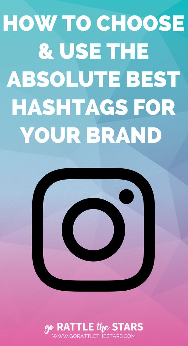The Ultimate Instagram Hashtag Guide: How to choose and use the absolute BEST hashtags for your brand and business. | Social Media | Creative Business