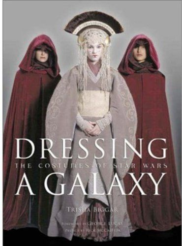 Dressing a Galaxy: The Costumes of Star Wars: Amazon.es: Trisha Biggar: Libros en idiomas extranjeros