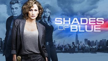 Shades of Blue (NBC-January 7, 2016) A drama series about Harlee's fierce loyalty to her daughter, her family in BLUE, which will be put to the test when she's entrapped by the FBI. Directed by Barry Levinson, created/written by Adi Hasak, Jack Orman, Elaine Goldsmith-Thomas, Benny Medina, and others. Stars: Jennifer Lopez, Ray Liotta, Warren Kole, Drea De Matteo, Deyo Okeniyi, Vincent Laresca, Hampton Fluker, Sarah Jeffery, Santino Fontana,  .