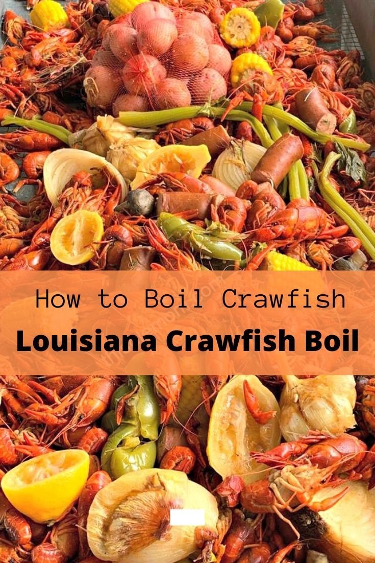 Learn How To Boil Hot And Spicy Crawfish With This Louisiana Crawfish Boil Recipe This Crawfish Boil Recipe Will Have You Boiling Crawfish Like A Pro Recipe Louisiana Crawfish Boil