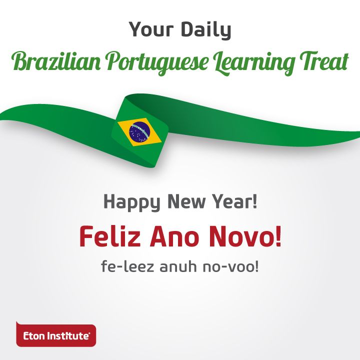 Learn to say 'Happy New Year' in Brazilian Portuguese and ...