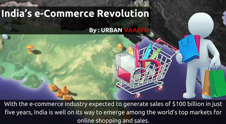India's E-Commerce Revolution  With the e-commerce industry expected to generate sales of $100 billion in just five years, India is well on its way to emerge among the world's top markets for #online #shopping and #sales.