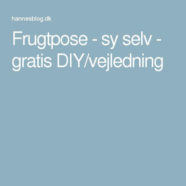 Frugtpose - sy selv - gratis DIY/vejledning