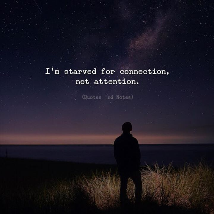 Im starved for connection not attention. via (http://ift.tt/2pPp9DN)